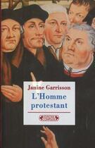 Couverture du livre « L'Homme Protestant » de Garrisson. Jani aux éditions Complexe