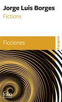 Couverture du livre « Fictions/ ficciones » de Jorge Luis Borges aux éditions Gallimard