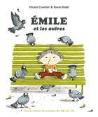 Couverture du livre « Emile et les autres » de Ronan Badel et Vincent Cuvellier aux éditions Gallimard-jeunesse