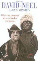 Couverture du livre « Dieux et démons des solitudes tibétaines » de Alexandra David-Neel aux éditions Plon