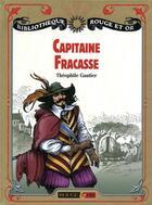 Couverture du livre « Capitaine Fracasse » de Theophile Gautier aux éditions Rouge Et Or