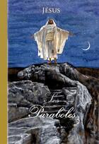 Couverture du livre « Les paraboles » de Jesus aux éditions Saint Jude