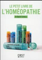 Couverture du livre « Le petit livre de l'homéopathie » de Daniel Scimeca aux éditions First