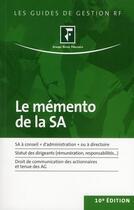 Couverture du livre « Le mémento de la SA (10e édition) » de Collectif Grf aux éditions Revue Fiduciaire