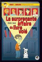 Couverture du livre « Ernest & Sherlock apprentis détectives ; la surprenante affaire du livre volé » de Laurent Richard et Celine Le Gallo aux éditions Oskar