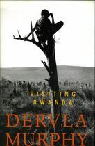 Couverture du livre « Visiting Rwanda » de Murphy Dervla aux éditions Lilliput Press Digital