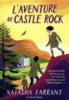 Couverture du livre « L'aventure de castle rock » de Natasha Farrant aux éditions Gallimard-jeunesse