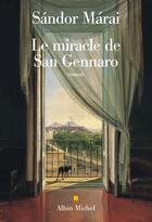 Couverture du livre « Le miracle de San Gennaro » de Sandor Marai aux éditions Albin Michel