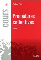 Couverture du livre « Procédures collectives (9e édition) » de Philippe Petel aux éditions Dalloz