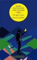 Couverture du livre « Ci-gît mon coeur » de Marc Alexandre Oho Bambe aux éditions La Cheminante