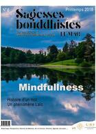 Couverture du livre « Sagesses bouddhistes - la pleine conscience - n 6 » de Union Bouddhiste De aux éditions Ubf