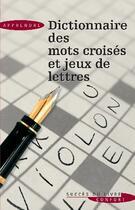 Couverture du livre « Dictionnaire des mots croisés et jeux de lettres » de Pierre Ripert aux éditions Succes Du Livre