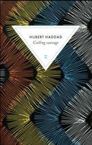 Couverture du livre « Casting sauvage » de Hubert Haddad aux éditions Zulma