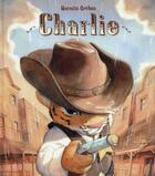 Couverture du livre « Charlie » de Quentin Greban aux éditions Mijade