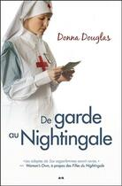 Couverture du livre « Nightingale t.4 ; de garde au Nightingale » de Donna Douglas aux éditions Ada