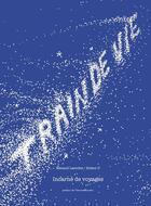 Couverture du livre « Train de vie ; incarné de voyage » de Renaud Lacoche aux éditions Soleils Bleus
