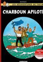 Couverture du livre « Les désaventures de Tintin t.19 ; charboun apiloté » de Herge et Regis Hautiere et Hard aux éditions Casterman