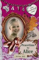 Couverture du livre « Our Australian Girl: Peacetime for Alice (Book 4) » de Bell Davina aux éditions Penguin Books Ltd Digital