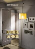 Couverture du livre « Derriere La Porte » de Toussaint aux éditions Amalthee