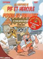 Couverture du livre « POTES ET TRAVAUX ET 3 AUTRES HISTOIRES » de Francois Corteggiani aux éditions Pif