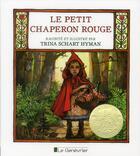 Couverture du livre « Le petit chaperon rouge » de Trina Schart Hyman aux éditions Editions Du Genevrier