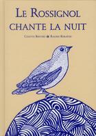 Couverture du livre « Pourquoi le rossignol chante la nuit » de Rachid Koraichi et Colette Berthes aux éditions Thierry Magnier