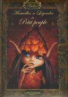 Couverture du livre « Merveilles et légendes du petit peuple » de Sandrine Gestin aux éditions Au Bord Des Continents