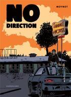 Couverture du livre « No direction » de Emmanuel Moynot aux éditions Sarbacane