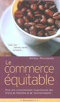 Couverture du livre « Le Commerce Equitable » de Katell Pouliquen aux éditions Marabout