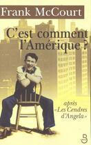 Couverture du livre « C'Est Comment L'Amerique » de Frank Mccourt aux éditions Belfond