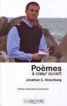 Couverture du livre « Poèmes à coeur ouvert » de Jonathan C. Hirschberg aux éditions La Bruyere