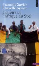 Couverture du livre « Histoire de l'Afrique du Sud » de Francois-Xavier Fauvelle-Aymar aux éditions Points