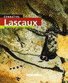 Couverture du livre « Connaitre Lascaux » de Delluc B-Delluc G aux éditions Sud Ouest Editions