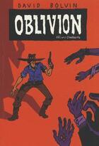 Couverture du livre « Oblivion » de David Bolvin aux éditions Charrette