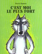 Couverture du livre « C'est moi le plus fort » de Mario Ramos aux éditions Ecole Des Loisirs