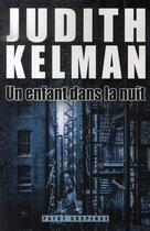 Couverture du livre « Un enfant dans la nuit » de Judith Kelman aux éditions Payot