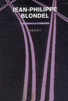 Couverture du livre « 06 h 41 » de Jean-Philippe Blondel aux éditions Buchet Chastel