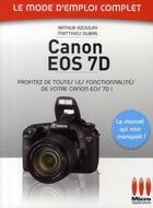 Couverture du livre « Canon EOS 7D » de Azoulay-A+Dubail-M aux éditions Micro Application