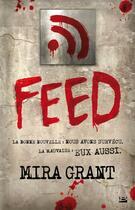 Couverture du livre « Feed t.1 » de Mira Grant aux éditions Bragelonne