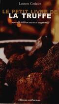 Couverture du livre « Le livre de la truffe » de Laurent Croizier aux éditions Confluences