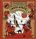 Couverture du livre « Insulaires ; petites histoires de groix » de Buri et Prosperi aux éditions Warum