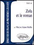 Couverture du livre « Zola et le roman » de A'Dam aux éditions Ellipses Marketing
