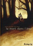 Couverture du livre « La mort dans l'âme » de Isaac Wens et Sylvain Ricard aux éditions Futuropolis