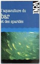 Couverture du livre « Aquaculture du bar et des sparides » de Barnabe aux éditions Inra