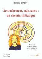 Couverture du livre « Accouchement Naissance ; Un Chemin Initiatique » de Martine Texier aux éditions Le Souffle D'or