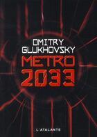 Couverture du livre « Métro 2033 » de Dmitri Glukhovski aux éditions L'atalante