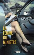 Couverture du livre « La femme du ministre » de Gerard Delteil aux éditions Archipel