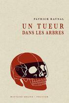 Couverture du livre « Un tueur dans les arbres » de Patrick Raynal aux éditions Le Verger