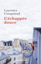 Couverture du livre « L'échappée douce » de Laurence Couquiaud aux éditions Mazarine