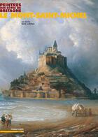 Couverture du livre « Peintres des côtes de bretagne ; le mont-saint-michel » de Leo Kerlo et Rene Le Bihan aux éditions Chasse-maree